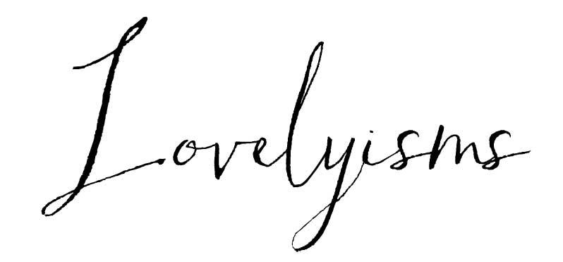 Lovelyisms